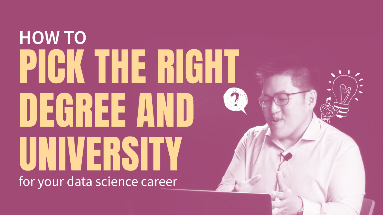 How to Choose a Data Science Degree in Malaysia 2021?